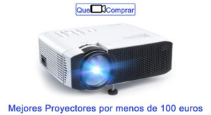 Mejores Proyectores por menos de 100 euros