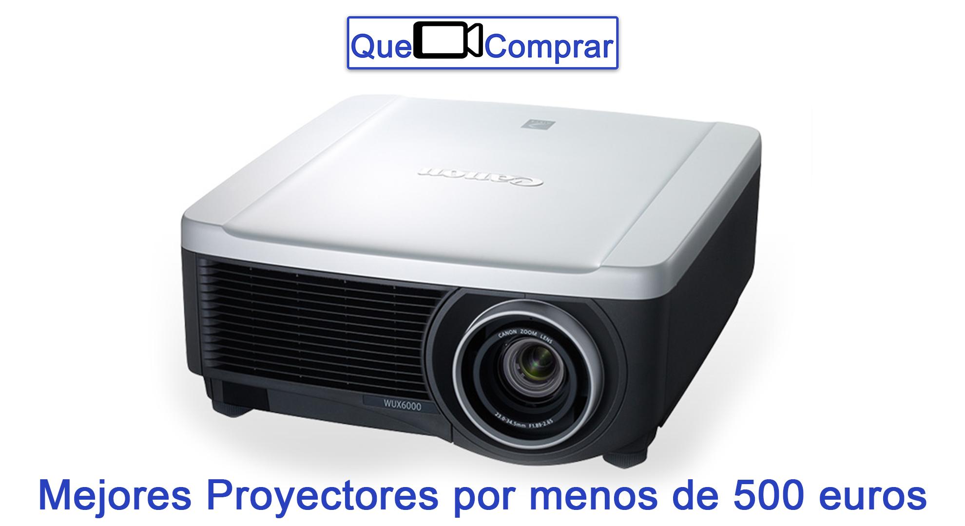 Mejores Proyectores por menos de 500 euros